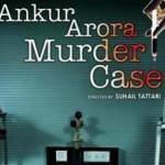 ankur-arora-murder-case-showbizbites